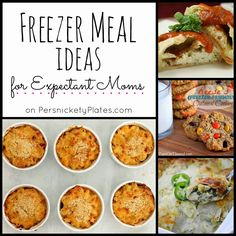 Freezer meal ideas that would be perfect for new mamas or someone who could use a meal. Via Persnickety Plates