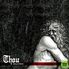Heathen, an album by Thou on Spotify Music Artwork, Metal Artwork, Death Metal, Indie Music, New Music, Black Metal, Crust Punk, Stoner Rock, Metal Albums