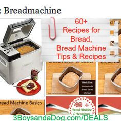 60 + Money Saving Bread Recipes  Bread Machine Tips