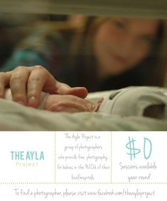 Please re-pin this to get the word out about The Ayla Project! This is a group of photographers who go into the NICUs of their local hospitals and do photos of the babies and their parents free of charge. To learn more, please visit www.facebook.com/theaylaproject