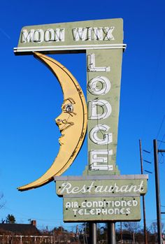 Moon Winx Lodge neon sign - Tuscaloosa, AL Advertising Signs, Vintage Advertisements, Vintage Ads, Cool Neon Signs, Vintage Neon Signs, Station Essence, Retro Signage, Tuscaloosa Alabama, Neon Nights