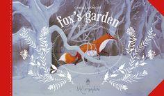Fox's Garden - Camille Garoche. L'aventure d'une renarde en papier découpé qui ravira parents et enfants.