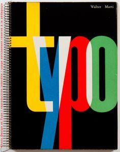 Hommage à la Typographie Suisse | un album de Walter Marti | 1957 | design et typo