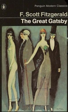 The Great Gatsby by F. Scott Fitzgerald, Penguin paperback cover incorporating a detail from Montparnos Blues by Kees Van Dongen, 1920 Matisse, Art Deco, Gatsby Book, Jay Gatsby, Penguin Modern Classics, Van Gogh Museum, Art Museum, Georges Braque, Livros