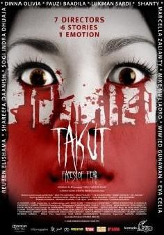 Takut: Faces Of Fear (Indonesia - Horror)