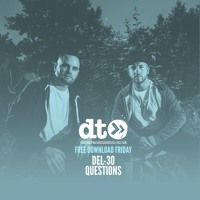 Free Download: Del-30 - Questions by Data Transmission  USA on #SoundCloud #house #mix #edm