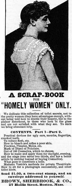 Homely Women>Crazy Vintage Ads> ;)