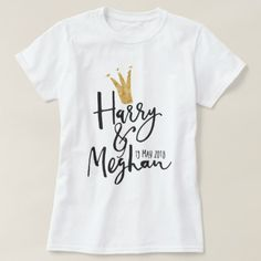 Harry and Meghan Royal Wedding Script T-Shirt - gold wedding gifts customize marriage diy unique golden Harry And Meghan Wedding, Prince Harry And Meghan, Wedding Script, Gold Wedding, Queens Garden Party, Modern Wedding Gifts, Royal Party, Royal Blood, Best Part Of Me