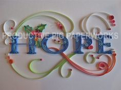 Christmas HOPE: Handmade with Quilled Colored Paper