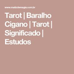 Tarot | Baralho Cigano | Tarot | Significado | Estudos