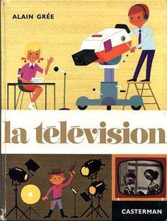 Alain Grée | la television | vintage book cover | :: la nina :: | flickr