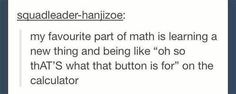 The things you learn in math class.