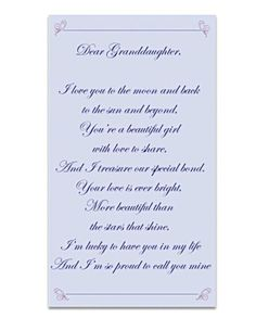 "Love My Granddaughter Poems | It features a loving sentiment that reads ""My Granddaughter, I Love ..."