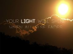 Your light will shine
