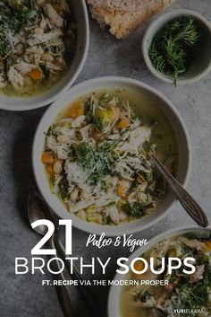 Broth-based soups have come a long way. If you're looking for a slurpable, soothing, broth-based soup that's filled with nourishing protein, savory herbs, and hearty vegetables, check out these 21 paleo and vegan soups – from mineral-rich bone broth to chowder to seafood stew and more.