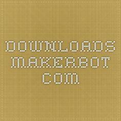 downloads.makerbot.com
