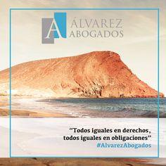Todos iguales en derechos, todos iguales en obligaciones. #AlvarezAbogados http://alvarezabogadostenerife.com/?p=5430