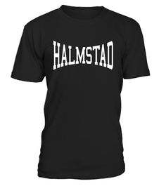 """# Halmstad Arched Text T-Shirt .  Special Offer, not available in shops      Comes in a variety of styles and colours      Buy yours now before it is too late!      Secured payment via Visa / Mastercard / Amex / PayPal      How to place an order            Choose the model from the drop-down menu      Click on """"Buy it now""""      Choose the size and the quantity      Add your delivery address and bank details      And that's it!      Tags: Curved tourist memento fashion school day funny gift…"""