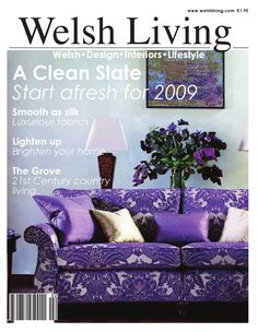 Welsh Living Magazine  Welsh Living Magazine is the National Showcase on Homes, Gardens, Life and Style. It is targeted at the elite who take pride in their homes and gardens. Welsh Living Magazine was created to inform, inspire and mimic new designs and ideas in Welsh Homes. The aim of the magazine is to create a collage of eclectic tastes to reproduce in Welsh homes. The magazine inspires readers through extended coverage of the best homes and gardens in Wales and gives those readers the…