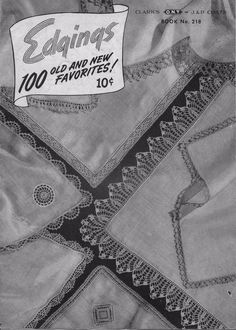 Coats Clark 218 Edgings 100 Old New Favorites Crochet Knitting Patterns 1945 #CoatsClark