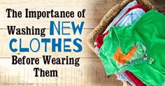 New clothes may contain a surprising number of contaminants, that's why washing before wearing is really necessary, at least once, and maybe even twice. http://articles.mercola.com/sites/articles/archive/2016/01/30/wash-new-clothes-before-wearing.aspx