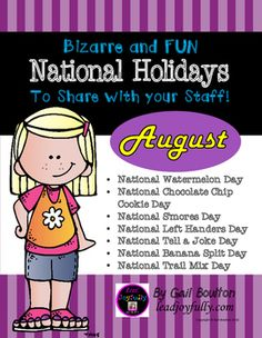 "August ""Bizarre and FUN National Holidays"" is planned out for you! This 63-page file includes seven individual August holiday files (see below.)  Located before each holiday is a preparation page to guide you. Be sure to check out the preview. Make this as simple or as WILD as you want to coincide with your regular schedule of events."