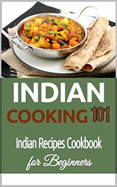 Indian Cooking: for Beginners -  Indian Recipes Cookbook ... http://www.amazon.com/dp/B00WJRE4JK/ref=cm_sw_r_pi_dp_GM6gxb16T5GQV