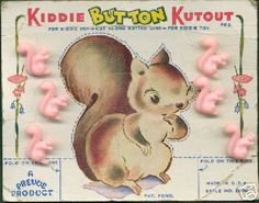 "(::) Vintage figural squirrel buttons.  Card is designed  for a Kiddie to Kutout the picture along the dotted lines, & fold the base to create a stand-up ""toy"".  Many button cards of this era also had coloring book outlines on the reverse side for the kids. {Research & original description by DiaNNe W. - ""Vintage Button Cards (::) CUTESY"""