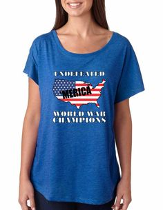 Women's Dolman Shirt Undefeated World War Champions USA  #dolman #womensfashion #champion #worldwarchamps #trendy