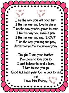 A variation of the end of year poem I usually use. Teacher Poems, Message For Teacher, Student Teacher Gifts, Letter To Teacher, Pre K Graduation, Graduation Speech, Kindergarten Graduation, Graduation Crafts, Graduation Theme