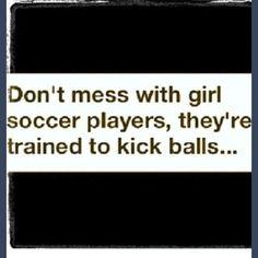 Soccer girls kick balls <3 Watch out guys :D