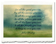 """""""Do All You Can..."""" John Wesley Christian Quote Watercolor Written Art by Kokabella"""