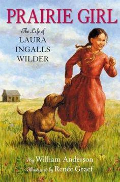Book 98 - Prairie Girl: The Life of Laura Ingalls Wilder