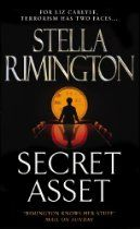 #StellaRimington  Secret Asset [Kindle Edition] When MI5 agent-runner Liz Carlyle is moved from Counter- Terrorism to a routine administrative post, it looks very much as if she has been sidelined. While vetting the director of a top-secret research establishment in the Peak District, however, Liz realises that her subject is a potential blackmail risk. Other more malign forces have arrived at the same conclusion, and soon a lethal Intelligence game is in play.