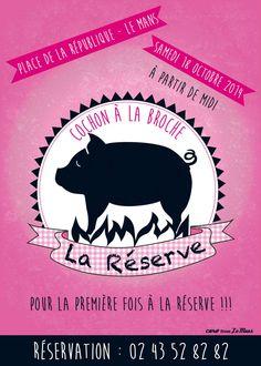 Affiche Caro From Le Mans pour le restaurant La Réserve au Mans :) #lemans #lareserve #restaurant #cochon #carofromlemans