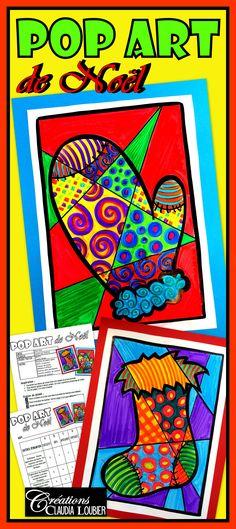 « Pop art de Noël» projet d'arts plastiques Les élèves aiment ce mouvement artistique car il est très coloré et inspirant. Ce projet est idéal pour Noël et l'hiver. Pour les plus petits, j'ai inclus des dessins à photocopier. La mitaine ou le bas sont déjà dessinés et il ne reste qu'à faire la suite. Ce projet peut se réaliser de secondaire 1 à 5. Les plus grands pousseront leurs dessins et motifs plus loin et de façon plus complexe. Langage plastique: Répétition Motifs