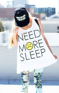 Need more sleep:) PS: nice SNAPBACK http://www.wonderfulsnapbackswholesale.com/  Need this for school haha