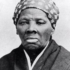Harriet Tubman - abolitionist, humanitarian, freedom fighter, spy & salvation to many.