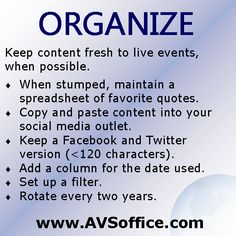 Social Media Tip: Organize and rotate your content.
