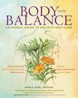 """""""Groves shows you how to read your body's signals and support your own wellness with herbal remedies and other natural treatments. You'll learn how each of your major body systems--respiratory, digestive, immune, nervous, memory, reproductive, circulatory, and more--optimally functions, and you'll discover how to use natural remedies to nourish and repair problem areas, restore lost vitality, support your body as a whole,"""""""