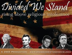 Divided We Stand, Rising Above Religious Intolerance