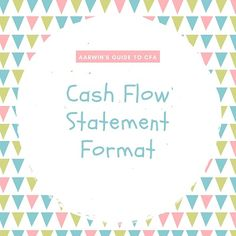 There are two methods of presenting the cash flow statement format – direct and indirect methods. Both format of cash flow statement are acceptable. Chartered Financial Analyst, Cash Flow Statement, Ecommerce Hosting, Finance, Concept, Education, Learning, Studying, Teaching