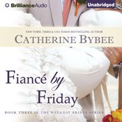 I finished listening to Fiancé by Friday: Weekday Brides, Book 3 (Unabridged) by Catherine Bybee, narrated by Tanya Eby on my Audible app.  Try Audible and get it free.