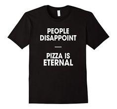 Men's People Disappoint Pizza Is Eternal T-Shirt 2XL Blac... http://www.amazon.com/dp/B01F7PPQ5Q/ref=cm_sw_r_pi_dp_o0Uoxb022HD89