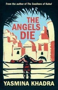Angels Die, The, by Yasmina Khadra | Gallic Books