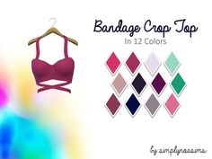 """simplynoasims: """" Bandage Crop Top Recolors (Sims 4) -NOTE- • all in one file • comes in 12 colors • requires mesh -TOU- please do not re-upload or claim as your own – thanks :) d o w n l o a d..."""