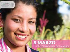 Día Internacional de la Mujer SAGARPA SAGARPAMX #SomosProductores