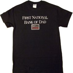 First National Bank of Dad - Sorry Were Closed black Funny T-Shirt XX-Large black