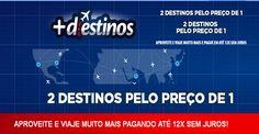 2 destinos pelo preço de 1 - Mais destinos DECOLAR #decolar #viagens #promoção #viagens