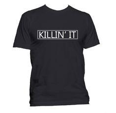Killin' It Men's and/or Women's Graphic T-Shirt Trendy Black T-shirt Cute Short Sleeve Tee by HappySunshinePrint on Etsy